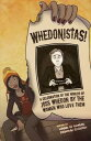 Whedonistas: A Celebration of the Worlds of Joss Whedon by the Women Who Love Them【電子書籍】[ Lynne M. Thomas ]