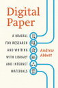Digital PaperA Manual for Research and Writing with Library and Internet Materials