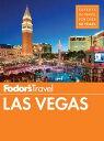 Fodor's Las Vegas【電子書籍】[ Fodor's Travel Guid