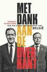 Met dank aan de overkanteen politieke geschiedenis van Belgi?[ Vincent Scheltiens ]
