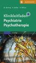 Klinikleitfaden Psychiatrie Psychotherapie