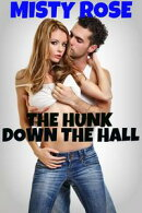 The Hunk Down The Hall