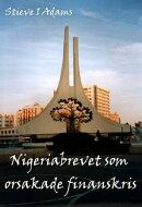 Nigeriabrevet som orsakade finanskris