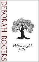 When Night Falls: A short story