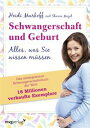 Schwangerschaft und GeburtAlles, was Sie wissen m?ssen【電子書籍】[ Heidi; M...