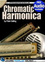 Chromatic Harmonica Lessons for BeginnersTeach Yourself How to Play Harmonica (Free Audio Available)【電子書籍】 LearnToPlayMusic.com