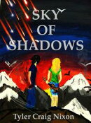 Sky of Shadows