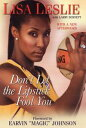 Don't Let The Lipstick Fool You【電子書籍】[ Lisa Leslie ]