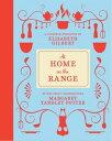 At Home on the Range【電子書籍】[ Margaret Yardley Potter ]