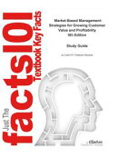 e-Study Guide for: Market-Based Management: Strategies for Growing Customer Value and Profitability by Roger��