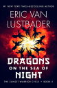 Dragons on the Sea of Night【電子書籍】[ Eric Van Lustbader ]