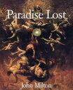Paradise Lost【電子書籍】[ John Milton ]