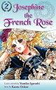 Josephine the French Rose 2【電子書籍】[ Yumiko Igarashi ]