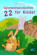 22 Gutenachtgeschichten f���r Kinder