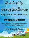 God Rest Ye Merry Gentlemen Beginner Piano Sheet Music Tadpole Edition【電子書籍】[ Silvertonalities ]