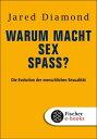 Warum macht Sex Spa??Die Evolution der menschlichen Sexualit?t【電子書籍】[ ...
