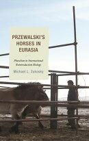 Przewalski's Horses in Eurasia