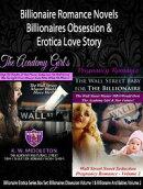Billionaire Romance Novels: Billionaires Obsession & Erotica Love Story