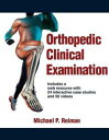 Orthopedic Clinical Examination【電子書籍】[ Reiman ]