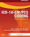 Workbook for ICD-10-CM/PCS Coding: Theory and Practice, 2014 Edition
