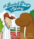 The Baseball Player and the Walrus【電子書籍】[ Ben Loory ]