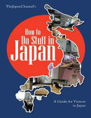 How to Do Stuff In Japan: A Guide for Visitors to Japan