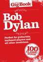 The Gig Book: Bob Dylan【電子書籍】[ Bob Dylan ]