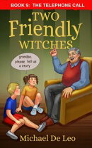 Two Friendly Witches: 9 The Telephone Call