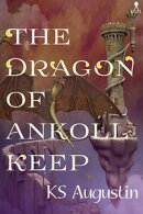 The Dragon of Ankoll Keep
