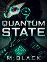 Quantum State【電子書籍】[ M. Black ]