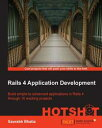 書, 雜誌, 漫畫 - Rails 4 Application Development HOTSHOT【電子書籍】[ Saurabh Bhatia ]