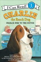 Charlie the Ranch Dog: Charlie Goes to the Doctor【電子書籍】[ Ree Drummond ]