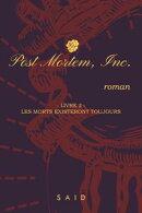 Post Mortem, Inc.: livre 2 : Les morts existeront toujours