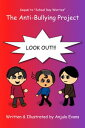 The Anti-Bullying Project【電子書籍】[ Anjula Evans ]