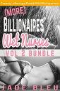 (More) Billionaires' Wet Nurses: Vol 2 Bundle【電子書籍】[ Jade Bleu ]