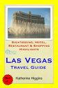 Las Vegas, Nevada Travel Guide - Sightseeing, Hote