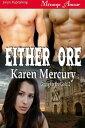 西洋書籍 - Either Ore【電子書籍】[ Karen Mercury ]