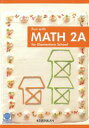 Fun with MATH 2A for Elementary School【電子書籍】[ 清水静海 ]