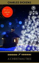 A Christmas Tree【電子書籍】[ Charles Dickens ]
