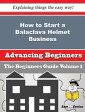 How to Start a Balaclava Helmet Business (Beginners Guide)How to Start a Balaclava Helmet Business (Beginners Guide)【電子書籍】[ Jacquetta Devito ]
