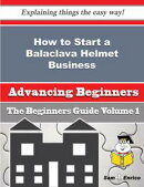 How to Start a Balaclava Helmet Business (Beginners Guide)