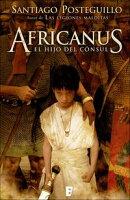Africanus. El hijo del c���nsul