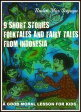 9 Short Stories Of Folktales And Fairy Tales From Indonesia【電子書籍】[ Raden Mas Senjaya ]