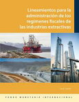 Administering Fiscal Regimes for Extractive Industries[ Jack Calder ]