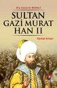 Sultan Gazi Murat Han 2【電子書籍】[ Kemal Arkun ]
