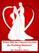 When Did the Church Get Into the Wedding Business?