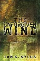 The Unforgiven Wind