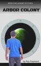 Arbor Colony