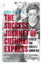 The Success Journey of Chennai Express Extracted from Power of A Common Man【電子書籍】[ KORAL DASGUPTA ]