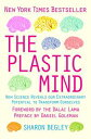 The Plastic Mind【電子書籍】[ Sharon Begley ]